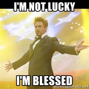 Tony Stark Expo - I'm not lucky I'm blessed