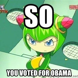 Disappointment Cosmo - So you voted for Obama