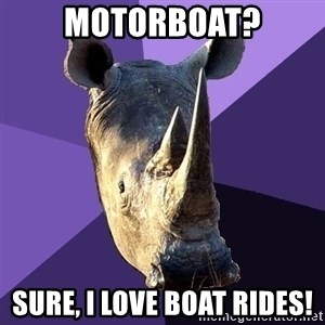 Sexually Oblivious Rhino - motorboat? sure, i love boat rides!
