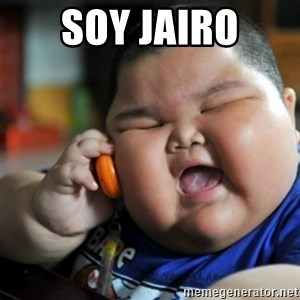fat chinese kid - SOY JAIRO