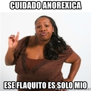 strong independent black woman asdfghjkl - cuidado anorexica ese flaquito es solo mio