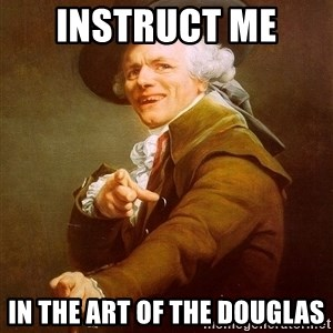 Joseph Ducreux - instruct me  in the art of the douglas