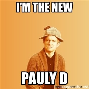 TIPICAL ABSURD - I'M THE NEW PAULY D