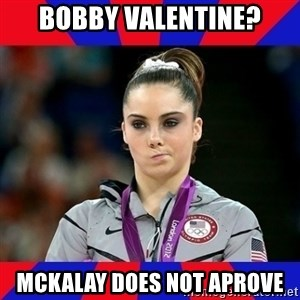 Mckayla Maroney Does Not Approve - Bobby Valentine? Mckalay does Not aprove