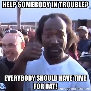 charles ramsey 3 - Help somebody in trouble? everybody should have time for Dat!