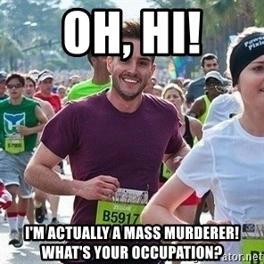 Ridiculously photogenic guy (Zeddie) - oh, hi! i'm actually a mass murderer! what's your occupation?