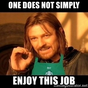 Barista Boromir - one does not simply enjoy this job