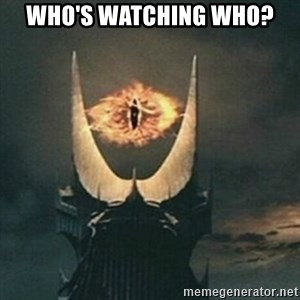Sauron - who's watching who?