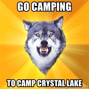 Courage Wolf - go camping to camp crystal lake