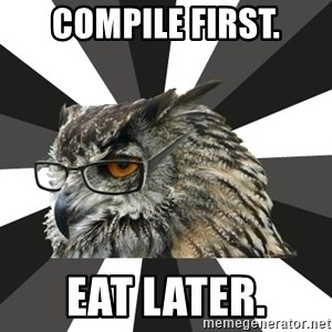 ITCS Owl - compile first. eat later.