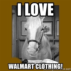 Mr. Ed 2.0 - I love  Walmart clothing!