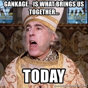 princess bride priest - Gankage... is what Brings us together... Today