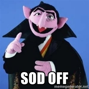 The Count -  SOD OFF