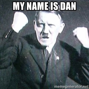 Successful Hitler - My name is dan