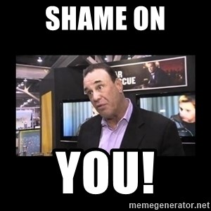 John Taffer - Shame on You!