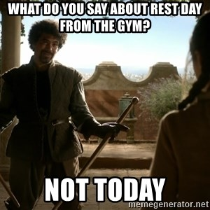 game of thrones dancing maste - what do you say about rest day from the gym? not today