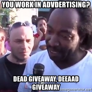 Charles Ramsey - You work in advdertising? dead giveaway, deeaad giveaway