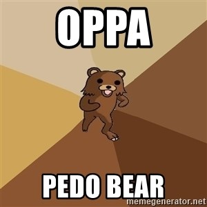 Pedo Bear From Beyond - oppa pedo bear