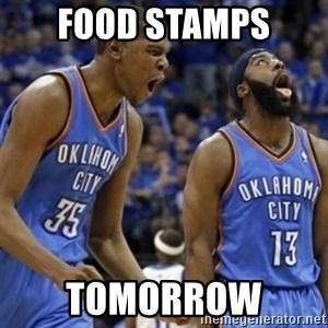 Kd & James Harden - Food stamps  Tomorrow