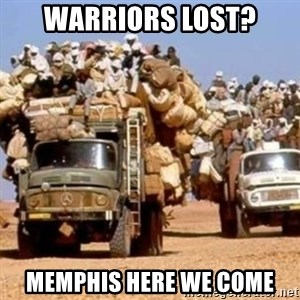 BandWagon - Warriors lost? memphis here we come
