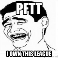 Yao Ming 5 - PFTT I Own this league