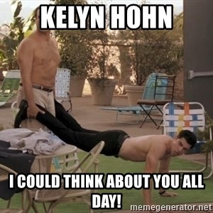 schmidt all day - kelyn hohn  i could think about you all day!