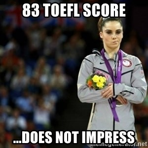unimpressed McKayla Maroney 2 - 83 toefl score ...DOES NOT IMPRESS
