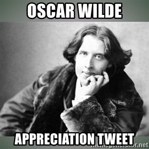 Oscar Wilde - Oscar Wilde Appreciation tweet
