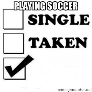 single taken checkbox - Playing soccer