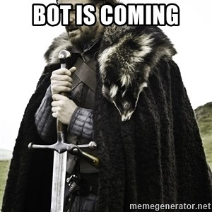 Sean Bean Game Of Thrones - bot is coming