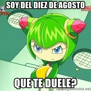 Disappointment Cosmo - soy del diez de agosto que te duele?