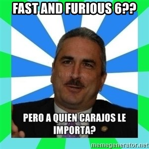 Rivera Schatz - Fast and furious 6??