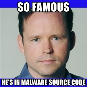 krebsonsecurity - SO famous He's in malware source code