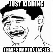 Yao Ming 5 - Just Kidding I have summer classes