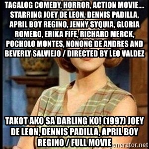 Angelica Santibañez - TAGALOG COMEDY, HORROR, ACTiON MOViE.... Starring Joey de Leon, Dennis Padilla, April Boy Regino, Jenny Syquia, Gloria Romero, Erika Fife, Richard Merck, Pocholo Montes, Nonong De Andres and Beverly Salviejo / Directed by LEO VALDEZ Takot Ako Sa Darling Ko! (1997) Joey de Leon, Dennis Padilla, April Boy Regino / FULL MOViE