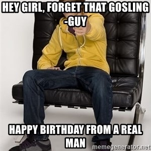 Justin Bieber Pointing - Hey girl, forget that gosling-guy Happy birthday from a real man