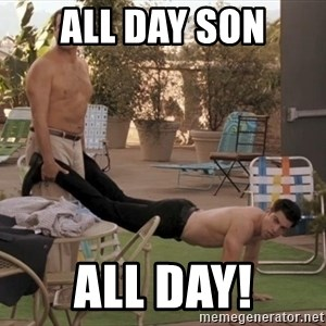 schmidt all day - all day son all day!