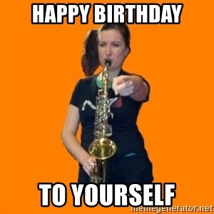 SaxGirl - Happy Birthday To Yourself