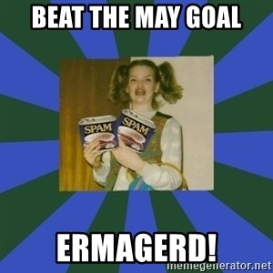 ERMAGERD STOOLS  - Beat the May Goal ERMAGERD!