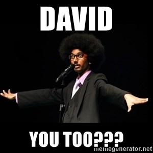 AFRO Knows - david you too???