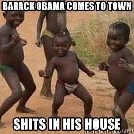 african children dancing - BARACK OBAMA COMES TO TOWN SHITS IN HIS HOUSE