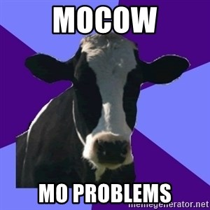 Coworker Cow - MOCOW MO PROBLEMS