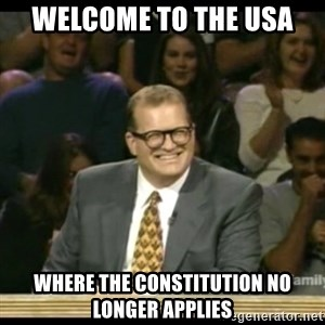 Whose Line - Welcome to the usa where the constitution no longer applies
