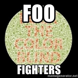 color blind test - FOO FIGHTERS