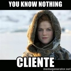 Ygritte - you know nothing CLIENTE