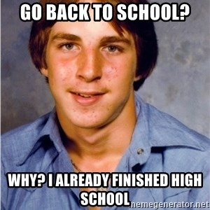 Old Economy Steven - Go back to school? Why? I already finished high school