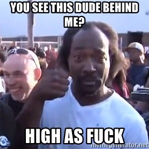 charles ramsey 3 - You see this dude behind me? High as Fuck