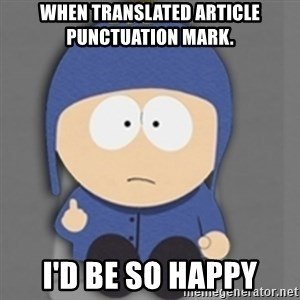 South Park Craig - when translated article punctuation mark. ı'd be so happy
