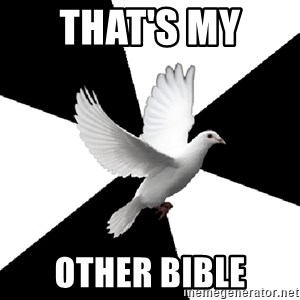 Religious Studies Dove - that's my  other bible