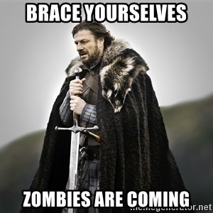 ned stark as the doctor - Brace yourselves Zombies are coming